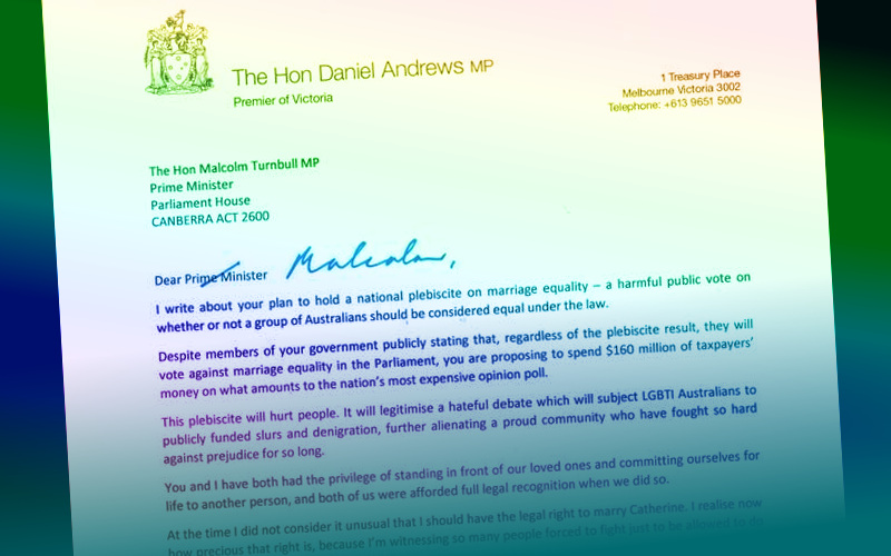 daniel andrews letter to turnbull marriage equality plebiscite south east free press fpress.com.au